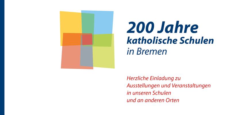 Titel: 200 Jahre katholische Schulen in Bremen